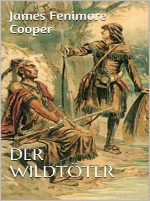 cover image of Der Wildtöter