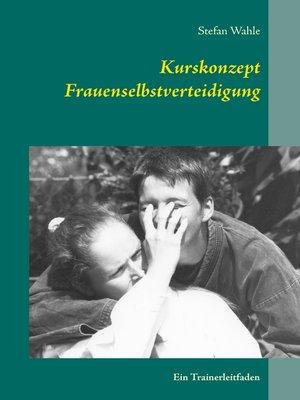 cover image of Kurskonzept Frauenselbstverteidigung