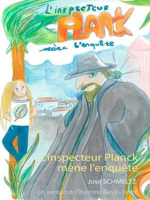 cover image of L'Inspecteur Planck mène l'enquête
