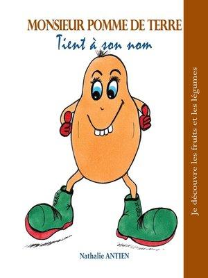 cover image of Monsieur Pomme de Terre tient à son nom