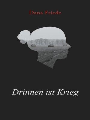 cover image of Drinnen ist Krieg