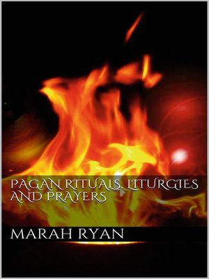 cover image of Pagan rituals, liturgies and prayers