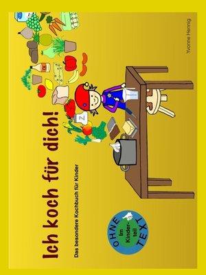 cover image of Ich koch für Dich!