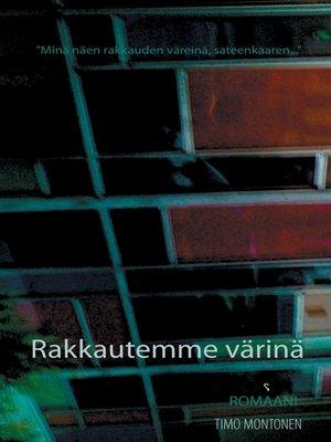cover image of Rakkautemme värinä