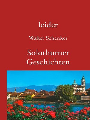 cover image of leider/Solothurner Geschichten