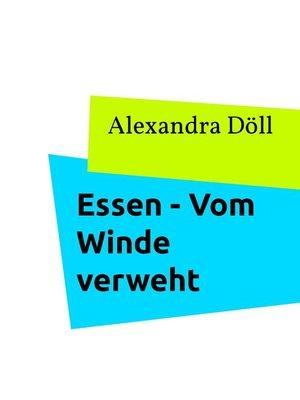 cover image of Essen--Vom Winde verweht