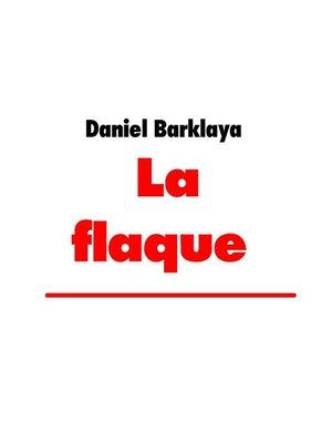 cover image of La flaque