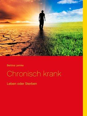 cover image of Chronisch krank