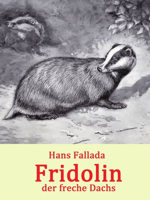 cover image of Fridolin, der freche Dachs