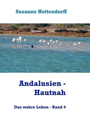 cover image of Andalusien --Hautnah