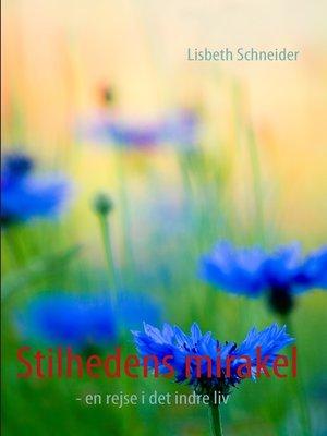 cover image of Stilhedens mirakel