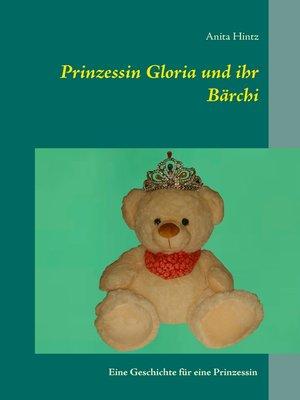 cover image of Prinzessin Gloria und ihr Bärchi