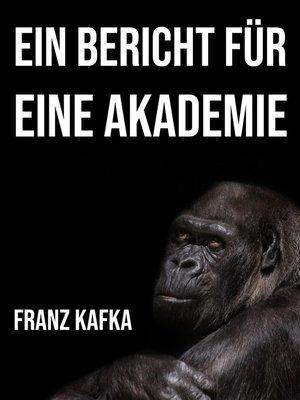 cover image of Ein Bericht für eine Akademie
