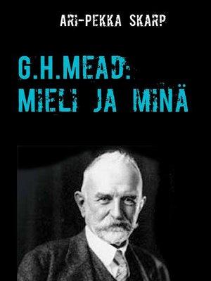 cover image of G.H.Mead--Mieli ja minä