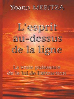 cover image of L'esprit au-dessus de la ligne