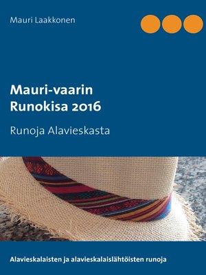 cover image of Mauri-vaarin runokisa 2016