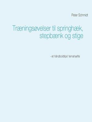 cover image of Træningsøvelser til springhæk, stepbænk og stige