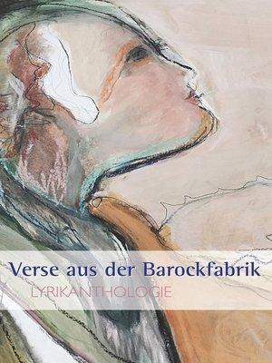 cover image of Verse aus der Barockfabrik