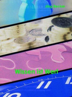 cover image of Wissen ist Wert