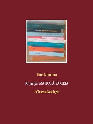 cover image of Kirjailijan MATKAPÄIVÄKIRJA
