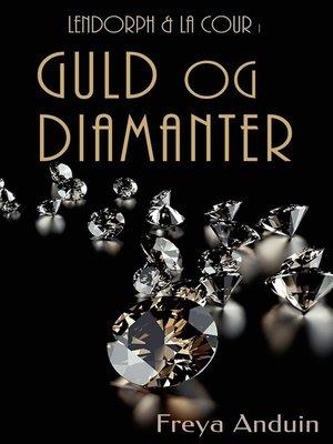cover image of Guld og Diamanter