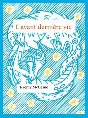 cover image of L'avant dernière vie