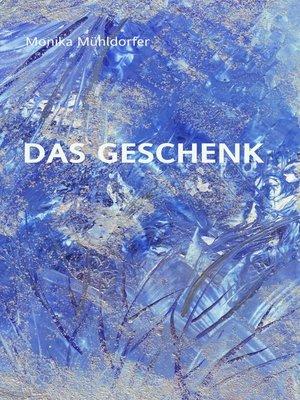 cover image of Das Geschenk