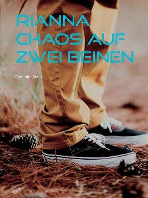 cover image of Rianna--Chaos auf zwei Beinen
