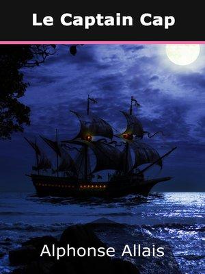 cover image of Le Captain Cap