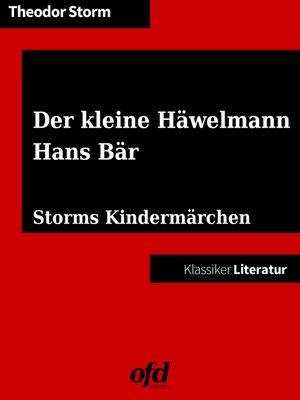 cover image of Der kleine Häwelmann--Hans Bär
