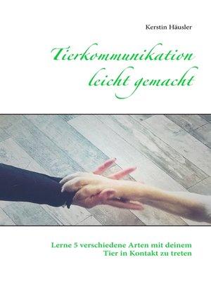 cover image of Tierkommunikation leicht gemacht