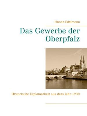 cover image of Das Gewerbe der Oberpfalz
