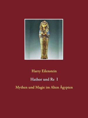 cover image of Hathor und Re I