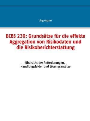 cover image of BCBS 239--Grundsätze für die effekte Aggregation von Risikodaten und die Risikoberichterstattung
