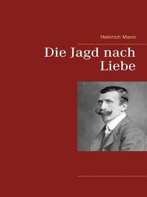 cover image of Die Jagd nach Liebe