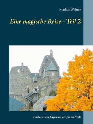 cover image of Eine magische Reise--Teil 2