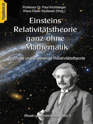cover image of Einsteins Relativitätstheorie ganz ohne Mathematik