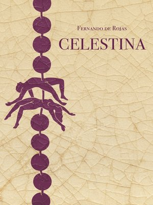cover image of Celestina eli Caliston ja Melibean tragikomedia