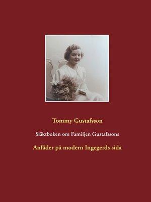 cover image of Släktboken om Familjen Gustafssons Anfäder