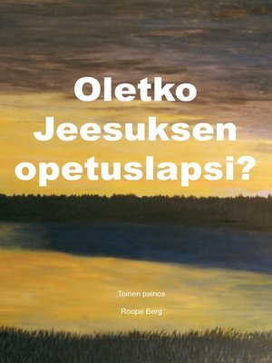 cover image of Oletko Jeesuksen opetuslapsi?