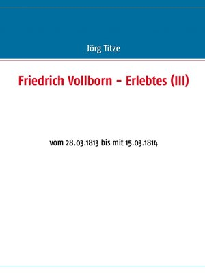 cover image of Friedrich Vollborn--Erlebtes (III)