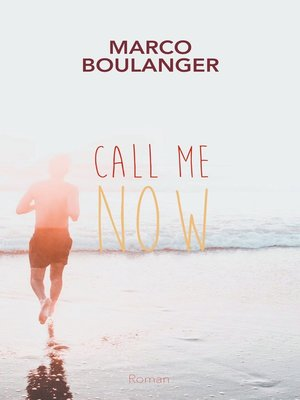 cover image of Call me now