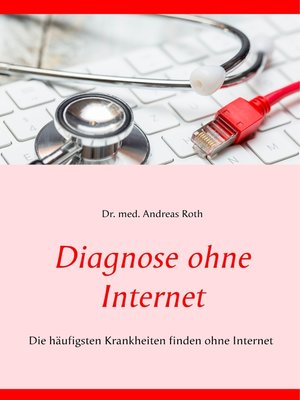 cover image of Diagnose ohne Internet