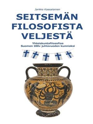 cover image of Seitsemän Filosofista Veljestä