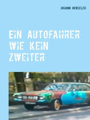 cover image of Ein Autofahrer wie kein zweiter