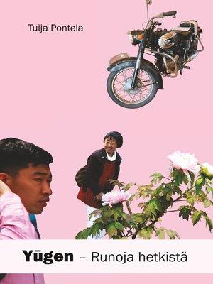 cover image of Yugen--runoja hetkistä