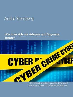 cover image of Wie man sich vor Adware und Spyware schützt