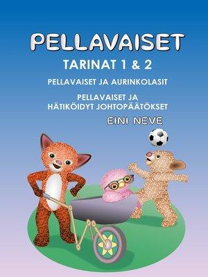 cover image of Pellavaiset, Tarinat 1 & 2