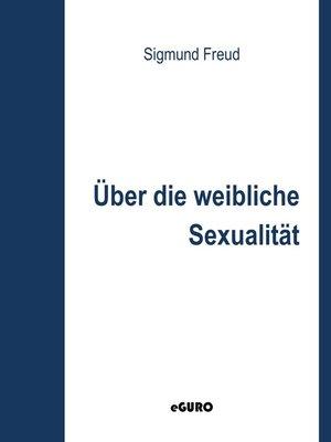 cover image of Über die weibliche Sexualität