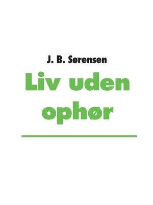 cover image of Liv uden ophør